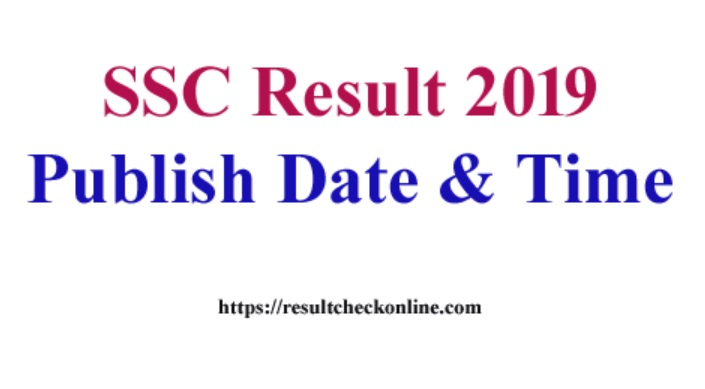 SSC Result 2019 Publish date and Time