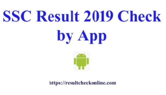 SSC Result 2019 Check by App