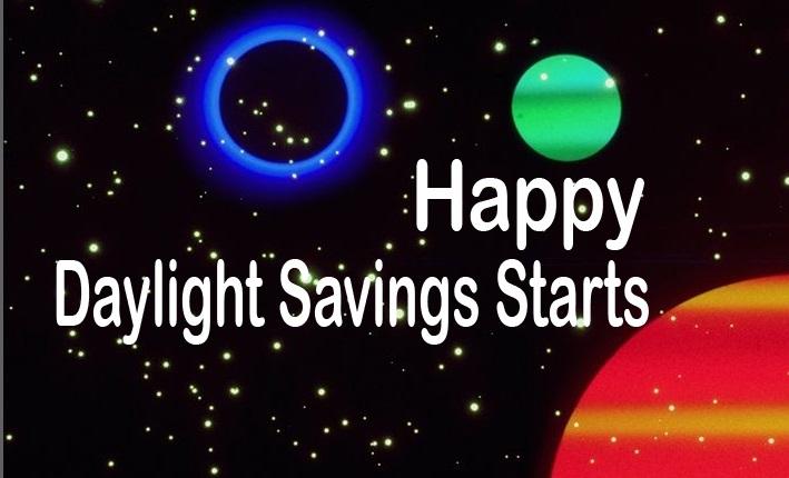 Daylight Savings Starts