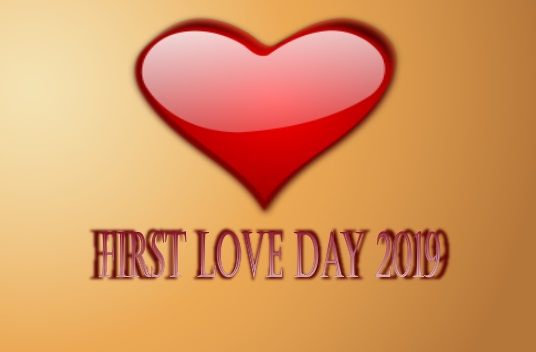 First love day 2019 latest Picture,  wishes, messages, Greetings card, slogans Image