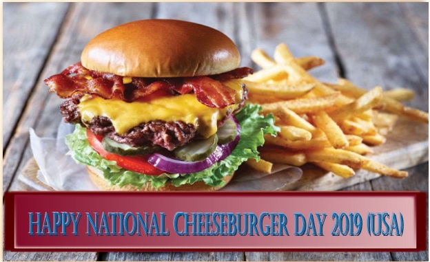Happy National Cheeseburger Day 2019 quotes, wishes, message, Picture, slogans, Image, greetings card