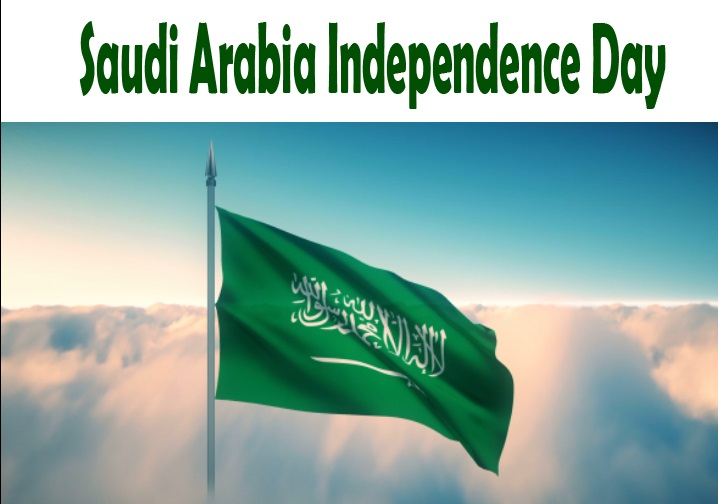 Saudi Arabia Independence Day History, Image, wishes, quotes, walpaper