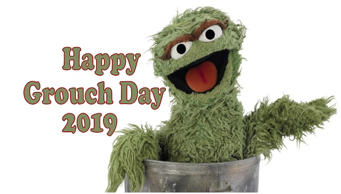 Grouch Day 2019 History, Quotes, Greetings, Pic, Text, SMS, photos, Wallpaper HD, Poster, Slogans, Facts, Images, Theme, Photos, Wishes, Messages