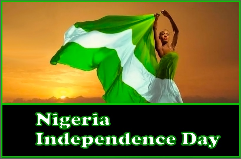 Nigerian Independence Day 2019 Wishes, Images, Messages, Quotes, Pictures, Greetings, Photos, SMS, Pic & Wallpaper HD