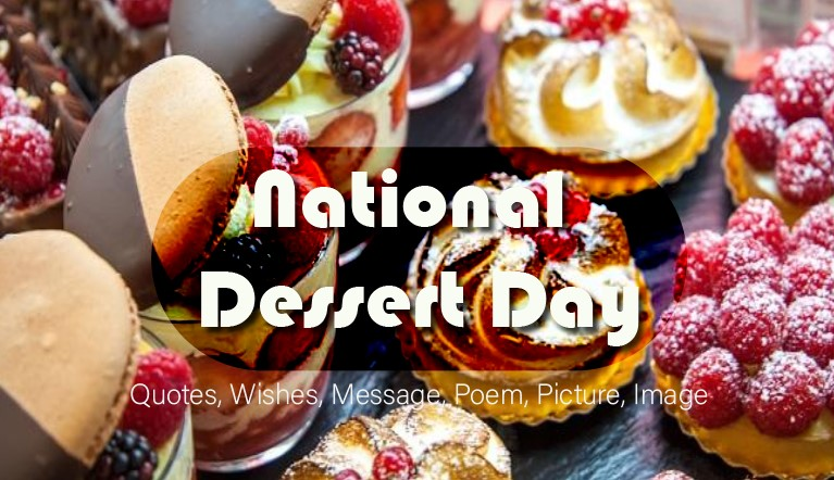 National Dessert Day history, quotes, wishes, message, poem, Picture, Image, HD wallpaper