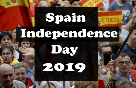 Spain Independence Day 2019 history, quotes, wishes, message, Picture, Image, poem, HD wallpaper, Slogans