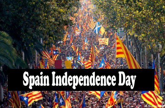 Happy Spain Independence Day 2019 history, quotes, wishes, message, Picture, Image, poem, HD wallpaper, Slogans