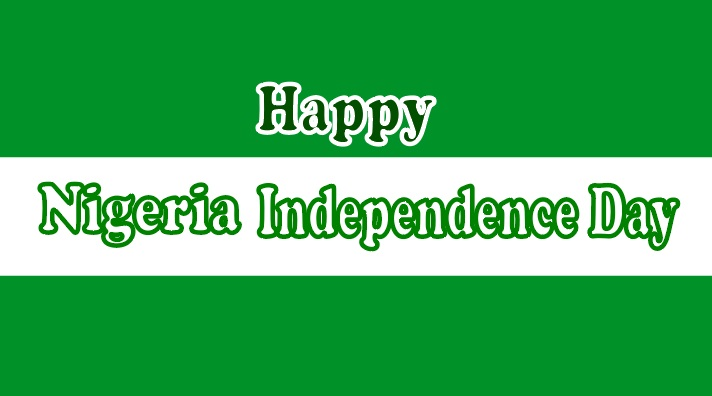 Nigeria Independence Day Wishes, Messages, Quotes, Greetings, Saying & Status
