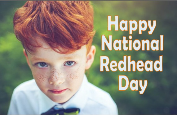 Happy National Redhead Day 2019 Date, History, Celebrations Idea, Wishes, Quotes, Images, Pictures, Photos