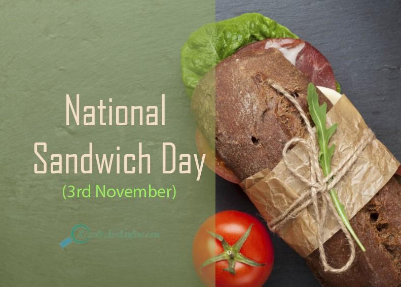 National Sandwich Day(3rd November)