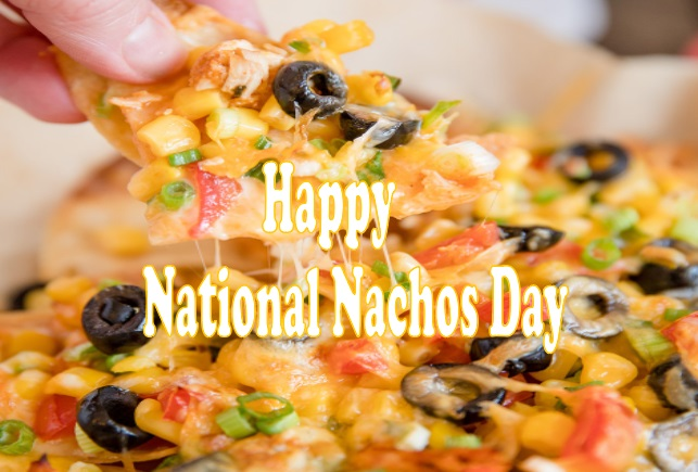 National Nachos Day history, quotes, wishes, message, dates, picture, Image, HD wallpaper