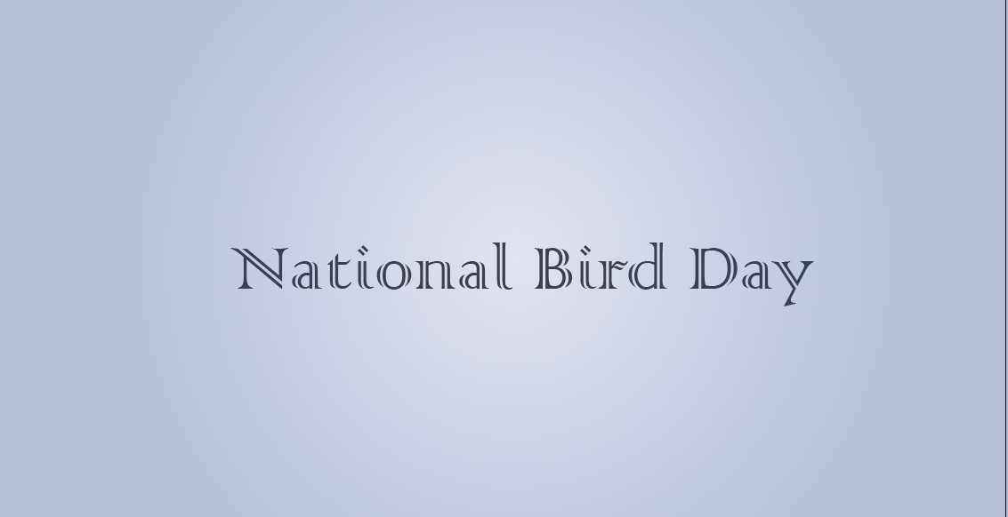 National Bird Day 2021 Quotes, poem, Wishes, Status, Image, Picture, Greetings