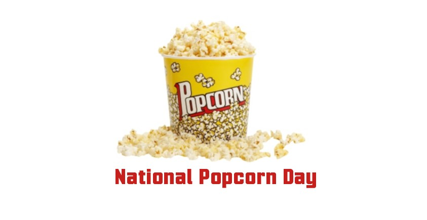 National Popcorn Day Wishes National Popcorn Day 2021 Wishes