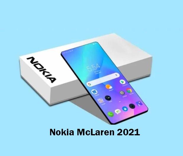 Nokia McLaren 2021: Release Date, Price, Specs and news