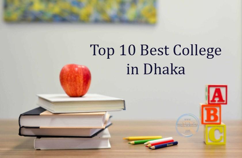 Top 10 Best College in Dhaka, Top 10 Best College in Dhaka 2021
