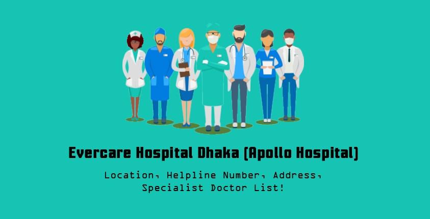 Evercare Hospital Dhaka (Apollo Hospital) doctor list