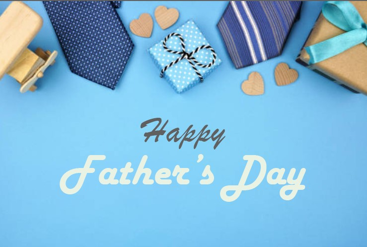 Father's Day, Father's Day 2021, Happy Father's Day, Happy Father's Day 2021