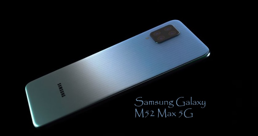 Samsung Galaxy M52 Max 5G: Prices, Specs, and Release date