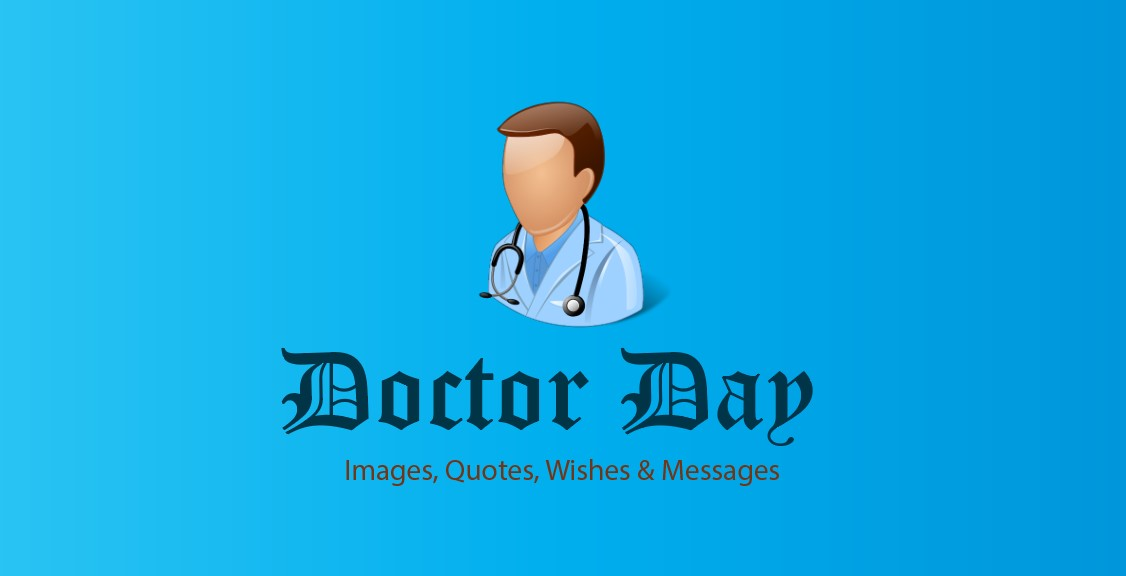 Doctor Day 2021 Images, Quotes, Wishes & Messages