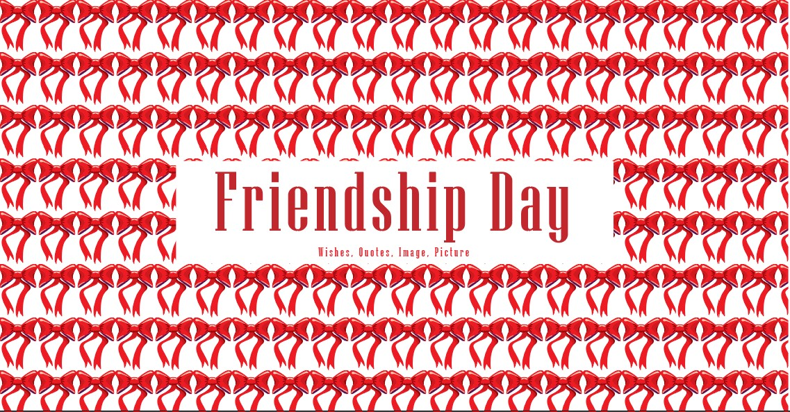 Friendship day – Friendship day 2021 – Happy Friendship day 2021: Quotes, Messages, Images, Wishes, Text, SMS, Greetings, Sayings, Picture