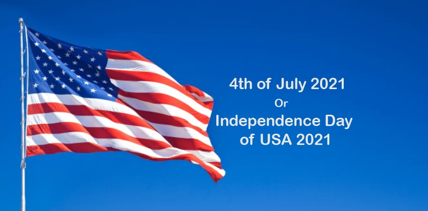 Independence Day of USA 2021