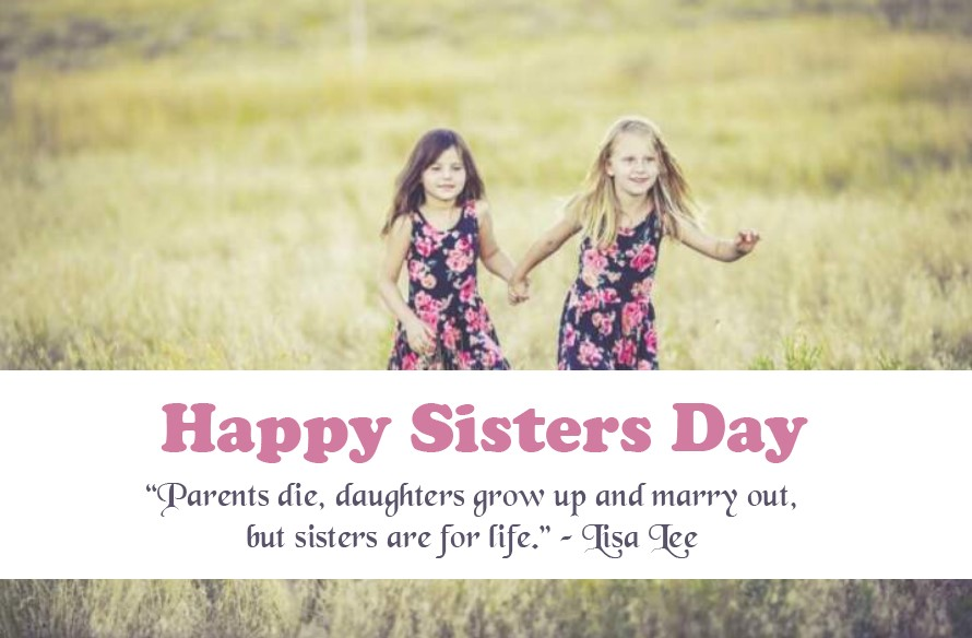 National Sisters Day 2021: Quotes, Sayings, Wishes, Greeting, Messages, Image